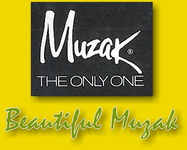 Beautiful Muzak